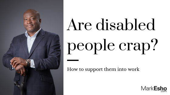 are disabled people crap?